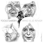 FOOLS GARDEN - Who is Jo King
