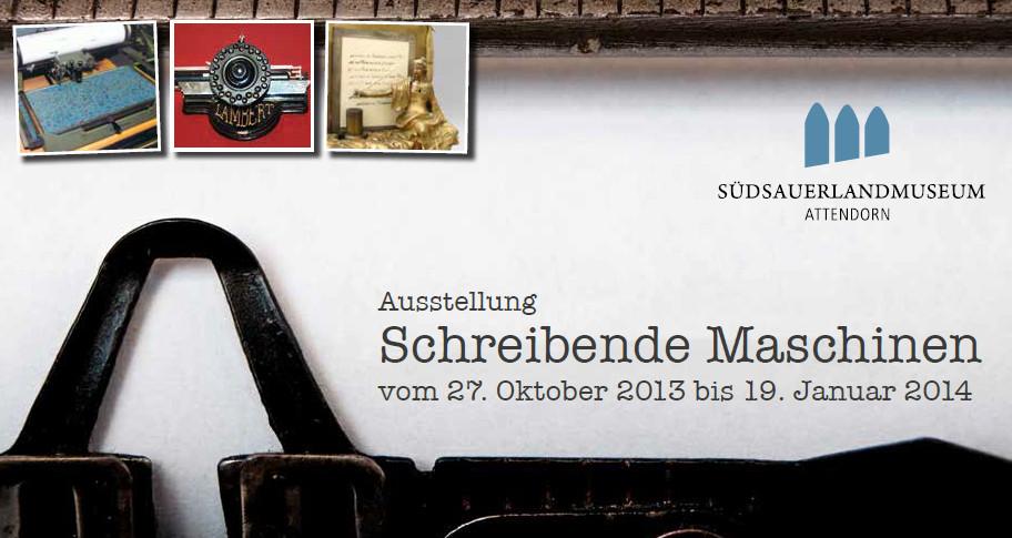 Schreibende Maschinen - Sonderausstellung Südsauerlandmuseum