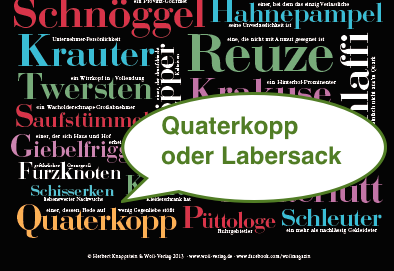 Sauerländer Alltagssprache - Quaterkopp oder Labersack im Sauerland