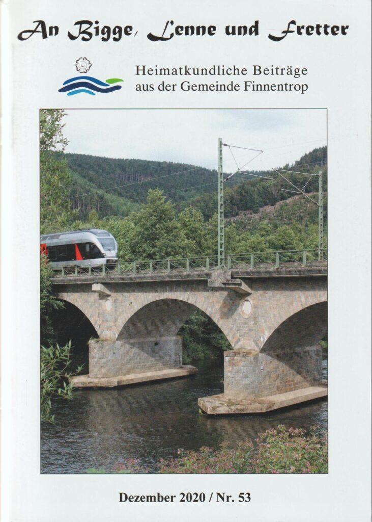 """Die Titelseite der neuen Ausgabe von """"An Bigge, Lenne und Fretter"""" zeigt die in den Jahren 1859 bis 1861 errichtete und unter Denkmalschutz stehende Bogenbrücke über die Lenne bei Lenhausen."""