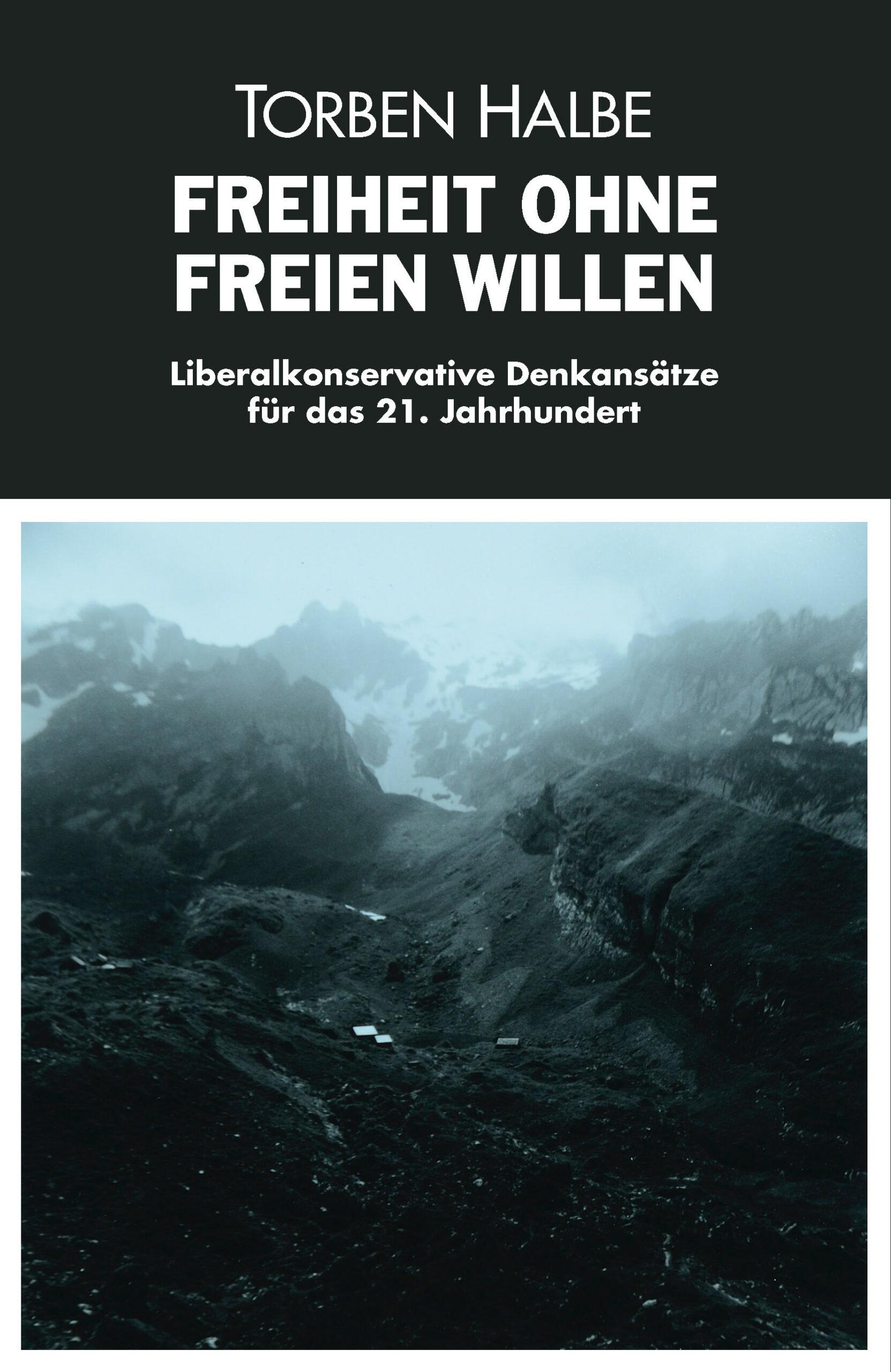 FREIHEIT OHNE FREIEN WILLEN