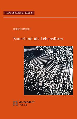 Sauerland als Lebensform